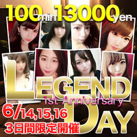 ★LEGEND DAY★